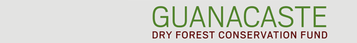Guanacaste Dry Forest Conservation Fund